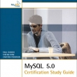 MySQL 5 Certification Study Guide + CDROM